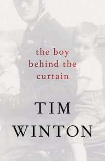 Cover picture when it comes to Boy Behind The Curtain by Tim Winton